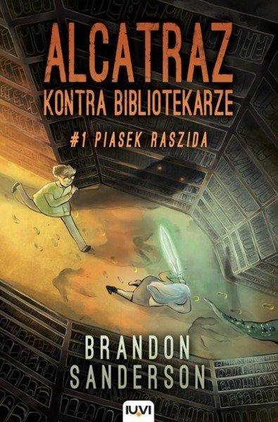 Alcatraz kontra Bibliotekarze. T.1. Piasek Raszida - Brandon Sanderson