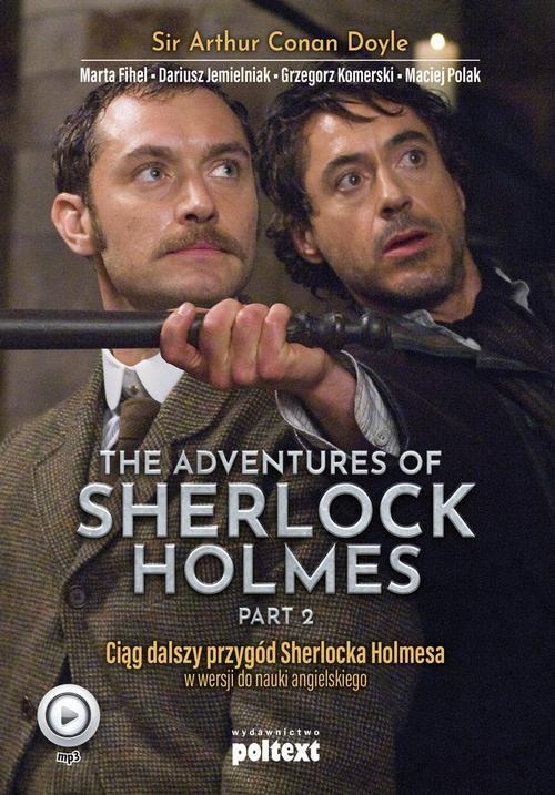 The Adventures of Sherlock Holmes (part II). Przygody Sherlocka Holmesa w wersji do nauki angielskiego - Sir Arthur Conan Doyle - audiobook