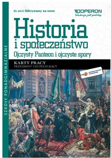 Przedmiot uzupełniający. Historia i społeczeństwo. Ojczysty Panteon i ojczyste spory. Karty pracy