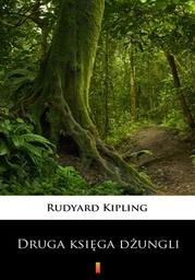 Druga księga dżungli - Ebook.