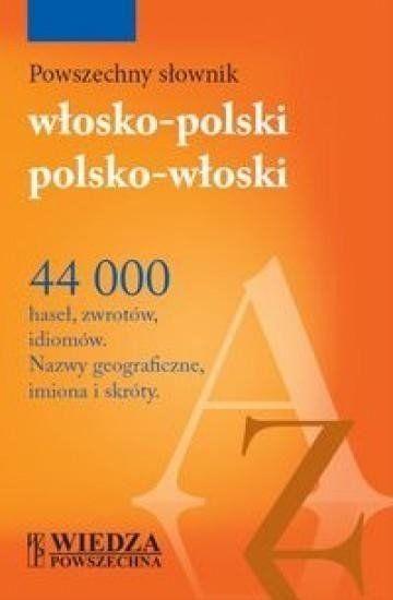 Powszechny słownik włosko-polski, polsko-włoski - praca zbiorowa