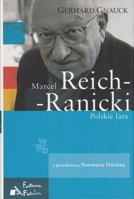 Marcel Reich-Ranicki Polskie lata - Gerhard Gnauck