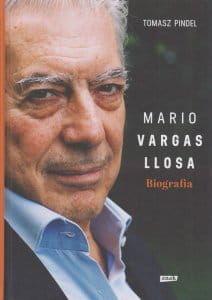 Mario Vargas Llosa Biografia - Tomasz Pindel