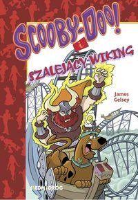 Scooby-Doo! i szalejący Wiking - James Gelsey