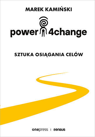 Power4Change. Sztuka osiągania celów - dostawa GRATIS!.