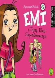 Emi i Tajny Klub Superdziewczyn - Audiobook.