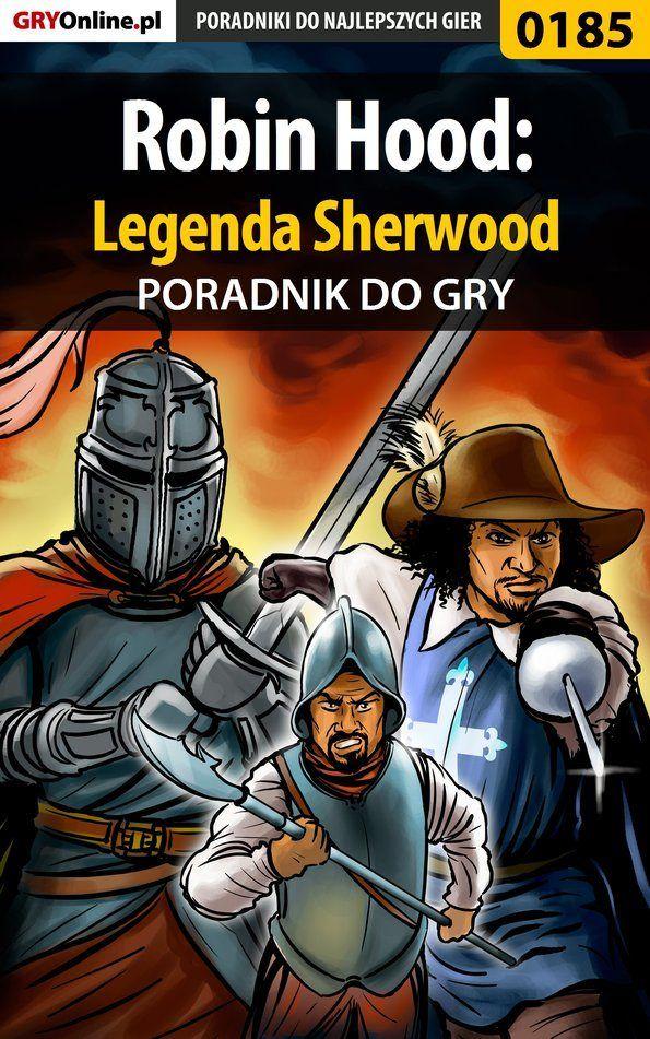 Robin Hood: Legenda Sherwood - Marcin Cisowski Cisek  - ebook