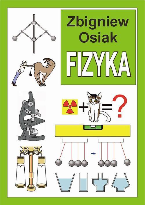 Fizyka - Zbigniew Osiak - ebook