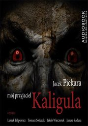 Mój przyjaciel Kaligula - Audiobook.