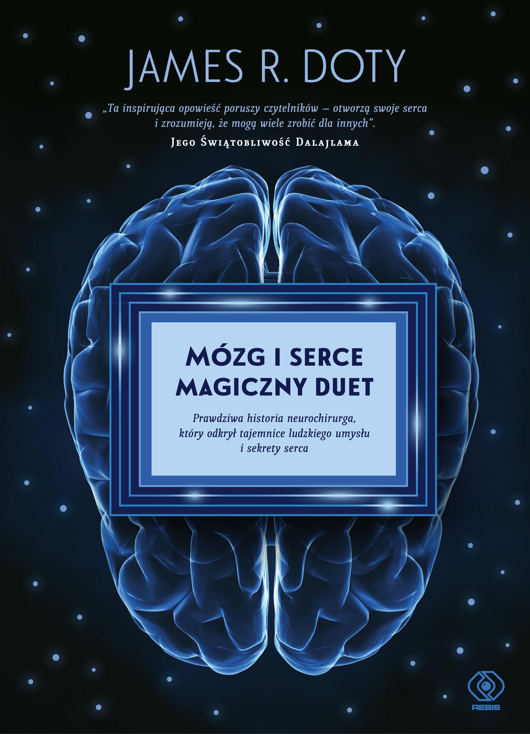 Mózg i serce  magiczny duet - James R. Doty - ebook