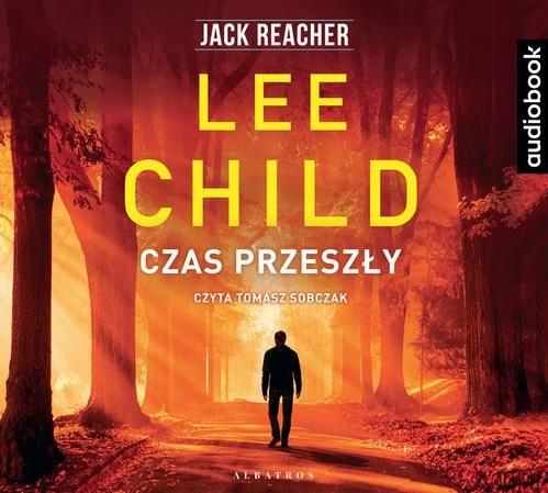 Jack Reacher. Czas przeszły - Lee Child - audiobook