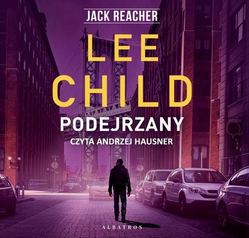 Jack Reacher. Podejrzany - Lee Child - audiobook