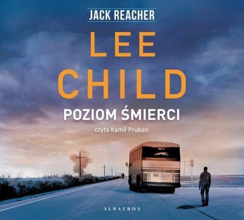 Jack Reacher. Poziom śmierci - Lee Child - audiobook