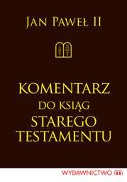 Komentarz do Ksiąg Starego Testamentu - Ebook.