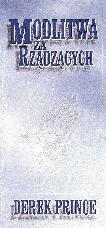 Modlitwa za Rządzących - Derek Prince - broszura