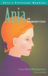 Ania na uniwersytecie (nowy przekład) - Lucy Maud Montgomery