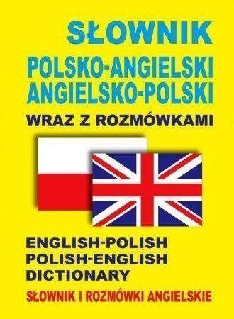 Słownik polsko-angielski ang-pol wraz z rozmówkami - praca zbiorowa
