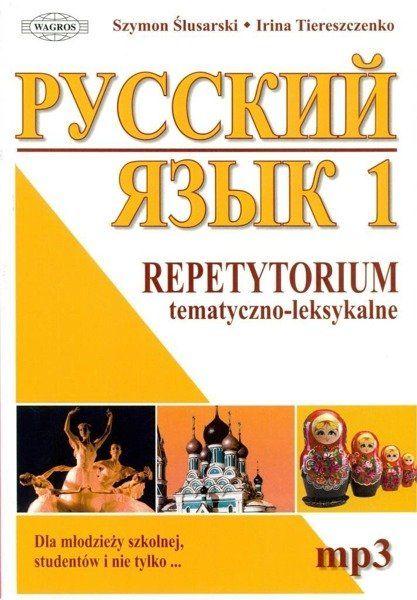 Russkij. Repetytorium 1 tem-leks. mp3 WAGROS - Szymon Ślusarski, Irina Tiereszczenko