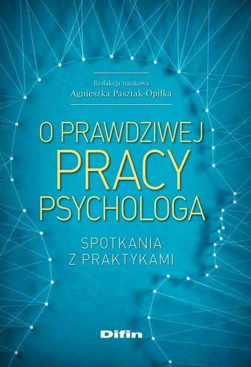 O prawdziwej pracy psychologa
