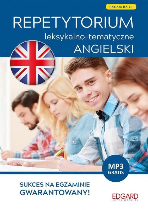 Angielski Repetytorium leksykalno-tematyczne B2-C1 ZAKŁADKA DO KSIĄŻEK GRATIS DO KAŻDEGO ZAMÓWIENIA