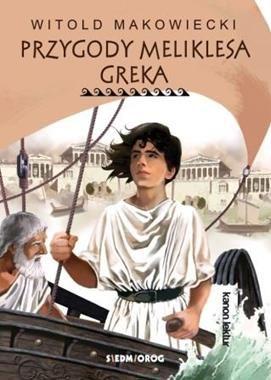 Przygody Meliklesa Greka ZAKŁADKA DO KSIĄŻEK GRATIS DO KAŻDEGO ZAMÓWIENIA