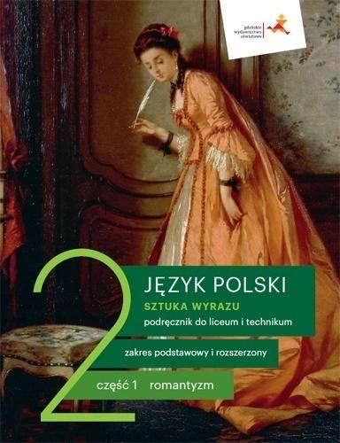 Nowe język polski sztuka wyrazu podręcznik klasa 2 część 1 romantyzm liceum i technikum 1022/3/2020 ZAKŁADKA DO KSIĄŻEK GRATIS DO KAŻDEGO...