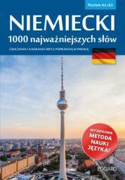 Niemiecki, 1000 najważniejszych słów ZAKŁADKA DO KSIĄŻEK GRATIS DO KAŻDEGO ZAMÓWIENIA