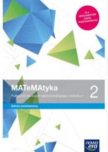 MATeMAtyka 2. Podręcznik dla liceum ogólnokształcącego i technikum. Zakres podstawowy. Klasa 2