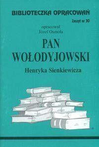 Biblioteczka opracowań nr 030 Pan Wołodyjowski - Józef Osmoła