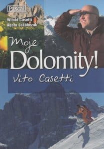 Moje Dolomity - Vito Casetti