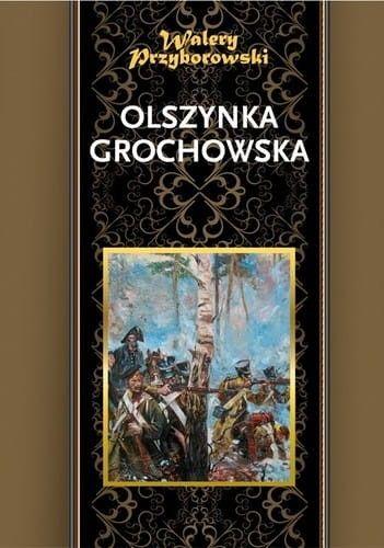 OLSZYNKA GROCHOWSKA Walery Przyborowski