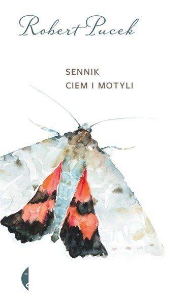 Sennik ciem i motyli - Robert Pucek
