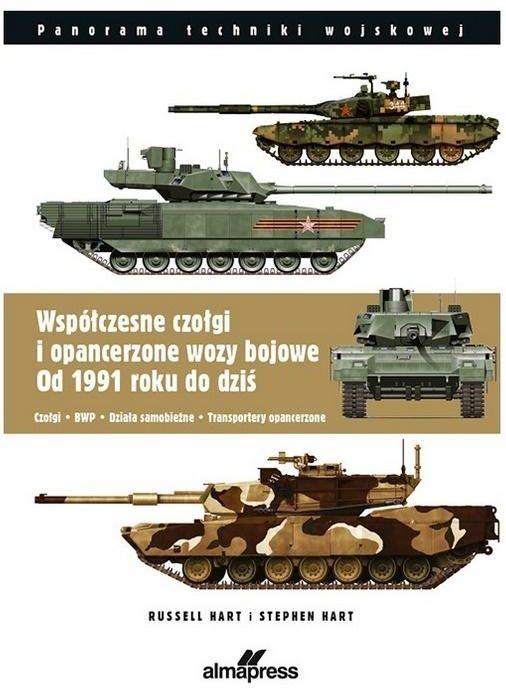 Współczesne czołgi i pojazdy opancerzone od 1991 do dzisiaj C ZAKŁADKA DO KSIĄŻEK GRATIS DO KAŻDEGO ZAMÓWIENIA