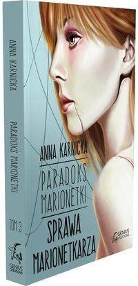 Paradoks Marionetki Sprawa Marionetkarza - Anna Karnicka