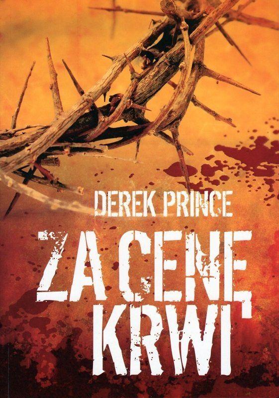 Za cenę krwi - Derek Prince - oprawa miękka
