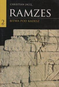 Ramzes Bitwa pod Kadesz Tom 2 - Christian Jacq