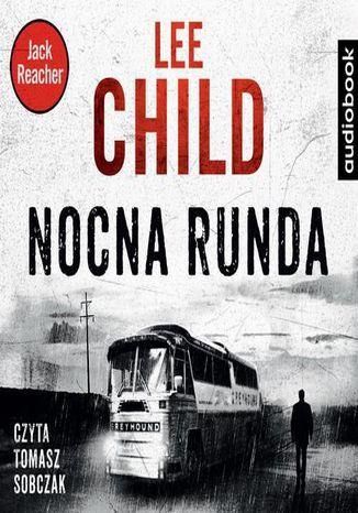 Jack Reacher. Nocna Runda - Audiobook.
