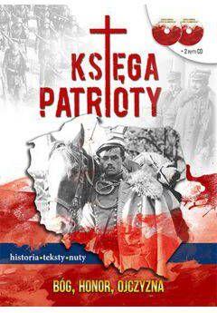 Księga patrioty Historia teksty nuty