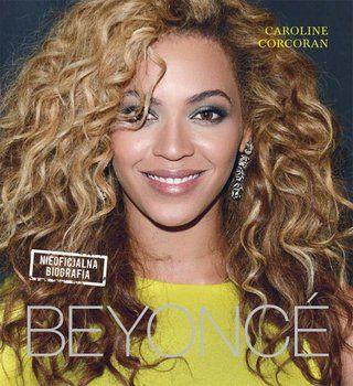 Beyonce. Nieoficjalna biografia - Caroline Corcoran