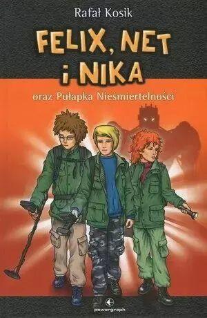 Felix, Net i Nika oraz Pułapka Nieśmiertelności. - Rafał Kosik