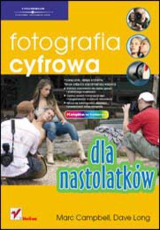 Fotografia cyfrowa dla nastolatków - dostawa GRATIS!.