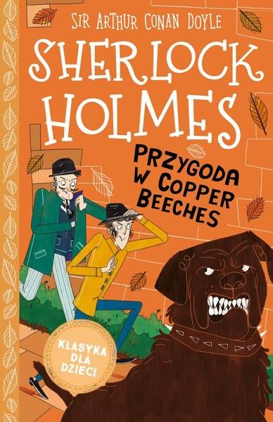 Przygoda w Copper Beeches. Klasyka dla dzieci. Sherlock Holmes. Tom 12 - Arthur Doyle Sir Conan