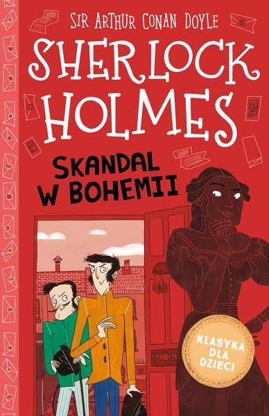 Skandal w Bohemii. Klasyka dla dzieci. Sherlock Holmes. Tom 11 - Arthur Doyle Sir Conan
