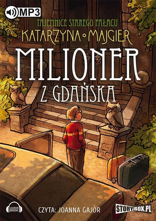 Tajemnice starego pałacu Milioner z Gdańska Tom 2 - Katarzyna Majgier - audiobook