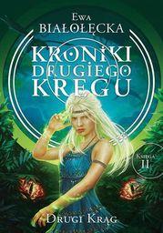 Kroniki Drugiego Kręgu Tom 2 Drugi Krąg - Ebook.