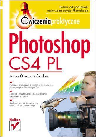 Photoshop CS4 PL. Ćwiczenia praktyczne - dostawa GRATIS!.