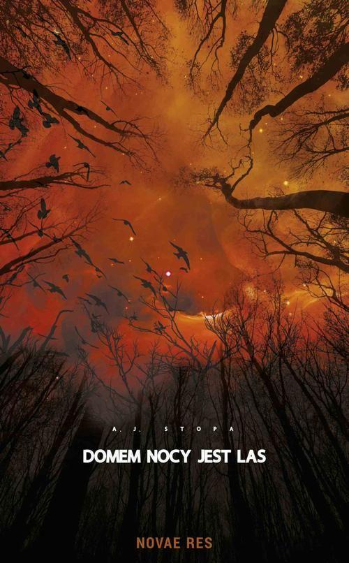 Domem nocy jest las - A.J. STOPA - ebook