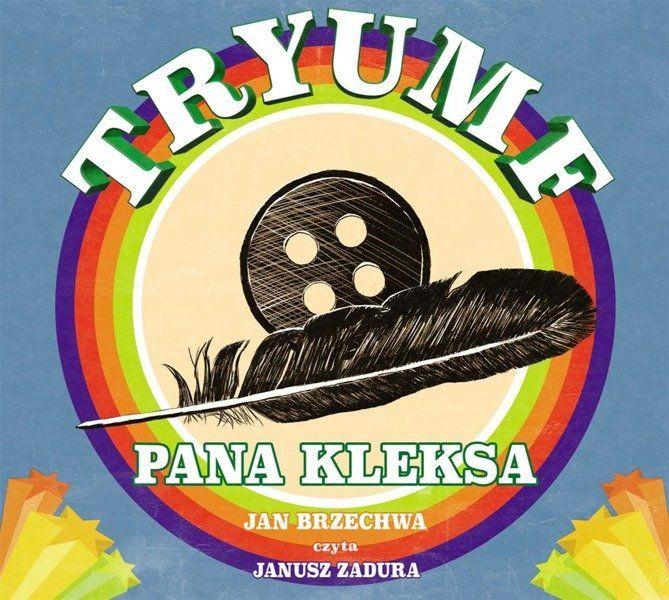 Tryumf Pana Kleksa - Jan Brzechwa