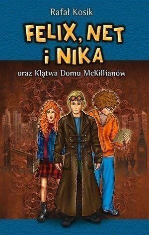 Felix, Net i Nika oraz Klątwa Domu McKillianów - Rafał Kosik
