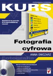 Fotografia cyfrowa. Kurs - dostawa GRATIS!.